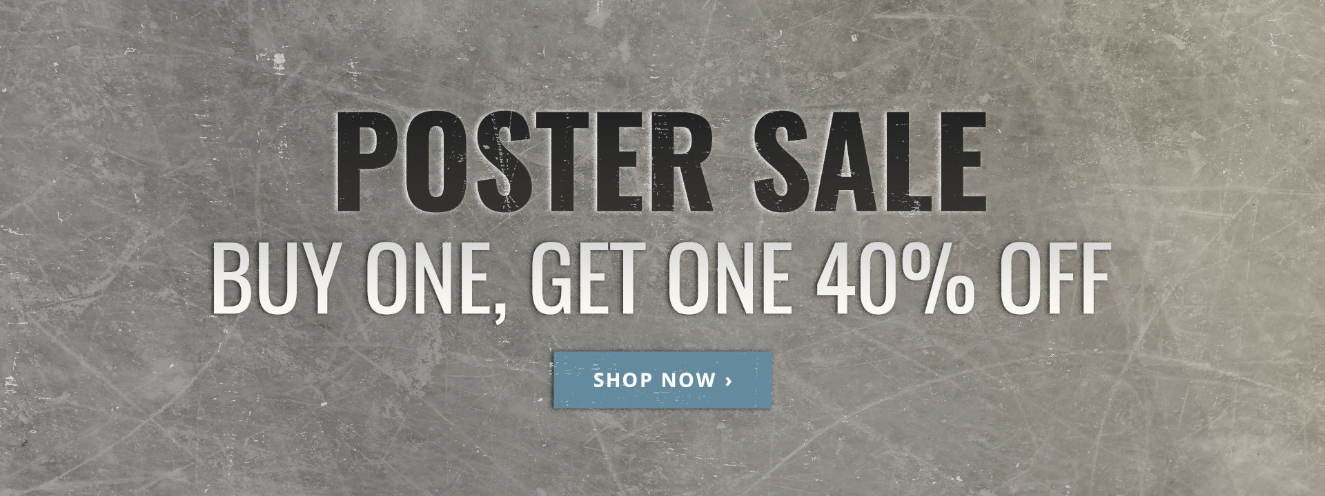 Buy One Poster, Get One 40% Off