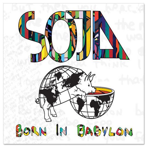"""SOJA - """"Born In Babylon"""" Digital Download"""