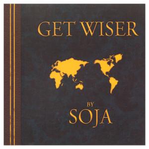 SOJA - Get Wiser CD