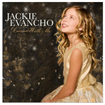 Jackie Evancho - Dream With Me - MP3 Download
