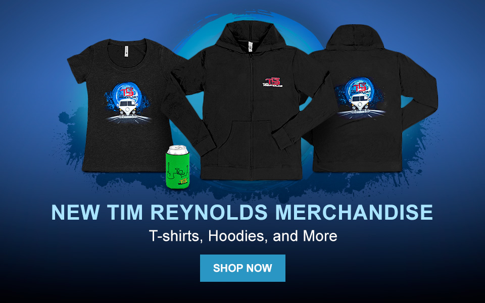 New Tim Reynolds Merch