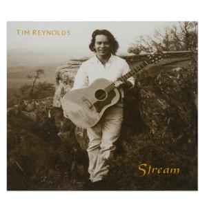 Tim Reynolds Stream CD