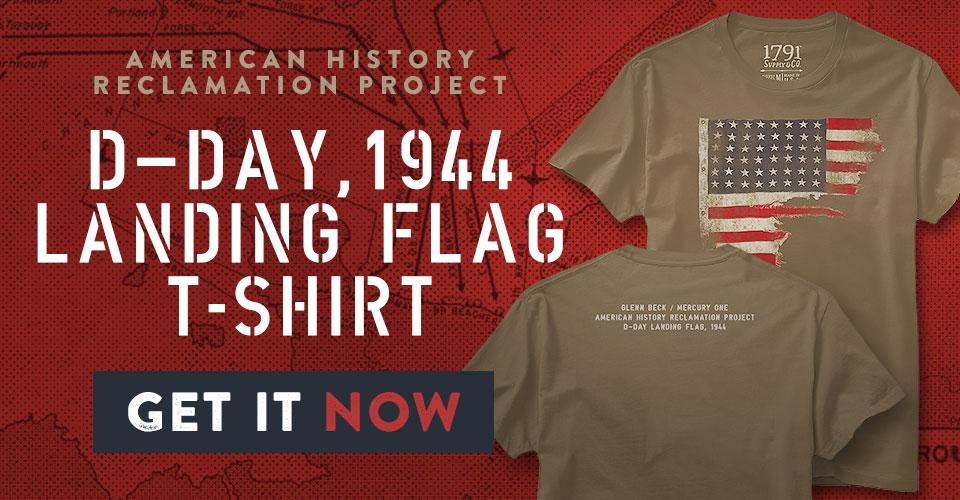 Glenn Beck 1791 D-Day Flag T-Shirt