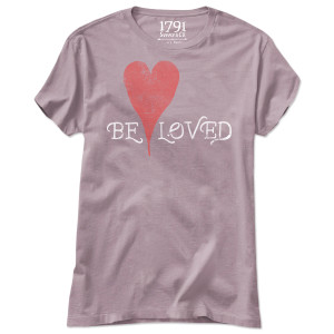 1791 Women's Be Loved T-Shirt