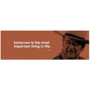 John Wayne Tomorrow 11.75x36inch Slim Print