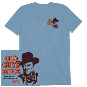 "John Wayne Old Guys Rule ""Got to Do"" Portrait T-shirt"