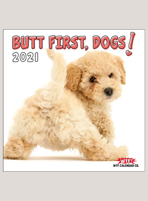 "2021 Butt First, Dogs! 12"" x 12"" WALL CALENDAR"