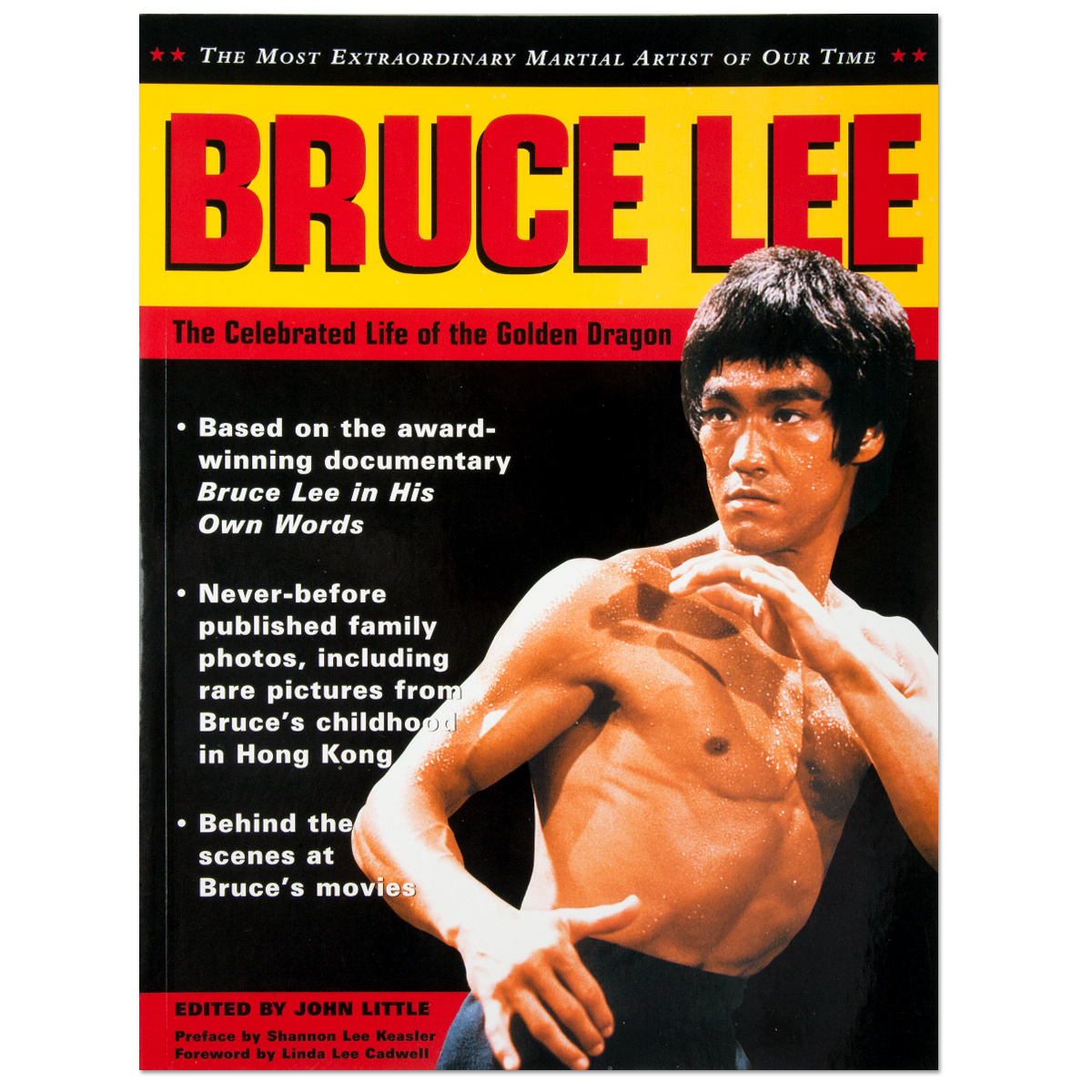 Bruce Lee: The Celebrated Life of the Golden Dragon Book