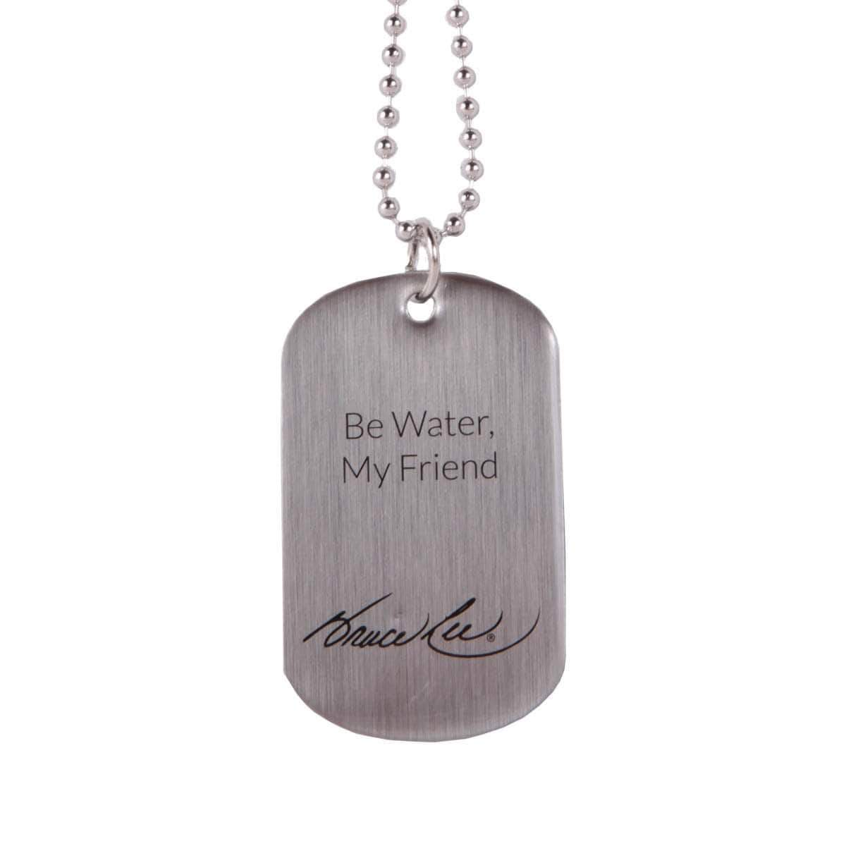 Be Water, My Friend Dog Tag