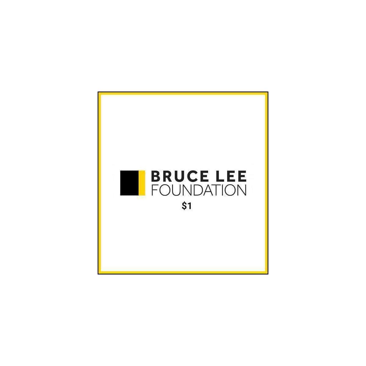 Bruce Lee Foundation $1 Donation