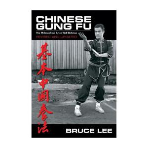 Bruce Lee: Chinese Gung Fu Book