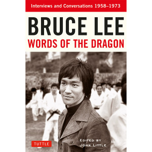 Bruce Lee: Words of the Dragon Book