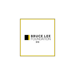 Bruce Lee Foundation $10 Donation