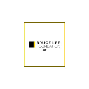 Bruce Lee Foundation $50 Donation