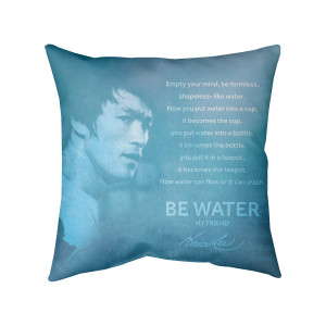 Be Water, My Friend Decorative Pillow