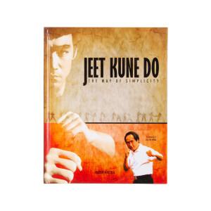 Jeet Kune Do -The Way of Simplicity Hardback