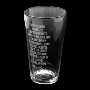 Be Water Full Quote 16 oz Etched Glass