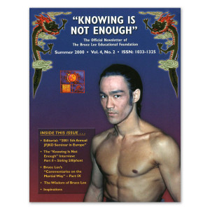 Bruce Lee - Knowing is Not Enough Newsletter, Summer 2000