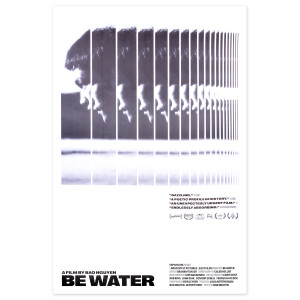 Be Water™ Limited Edition Poster