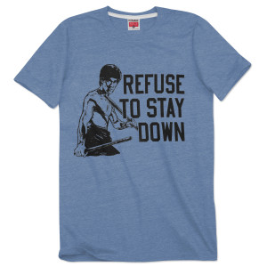 Bruce Lee Refuse To Stay Down T-shirt by Homage