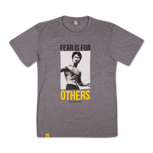 Bruce Lee Fear is for Others T-shirt