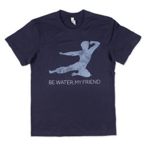 Bruce Lee Be Water, My Friend Unisex T-Shirt