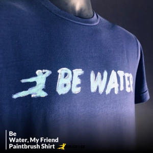 Be Water, My Friend Paintbrush T-shirt