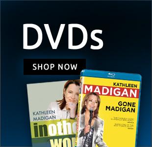 Kathleen Madigan DVDs