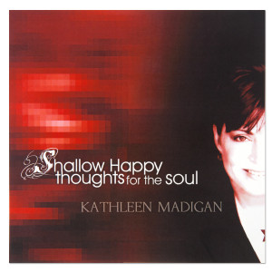 Kathleen Madigan - Shallow Happy Thoughts CD