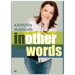 Kathleen Madigan In Other Words DVD