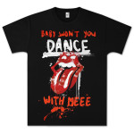 Rolling Stones Baby Wont You Dance With Meee T-Shirt