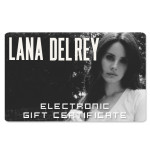 Lana Del Rey Electronic Gift Certificate