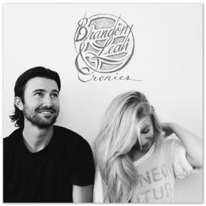 """Brandon & Leah """"Cronies"""" Digital EP"""