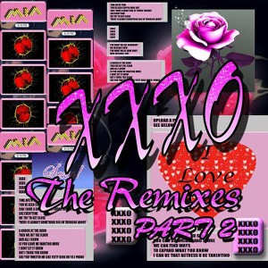 XXXO: The Remixes Part 2 - MP3 Download