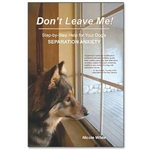 Don't Leave Me! by Nicole Wilde