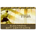 Tyga Electronic Gift Certificate