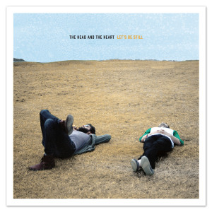 """The Head and The Heart """"Let's Be Still"""" CD"""