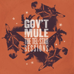 Gov't Mule - The Tel-Star Sessions Digital Album