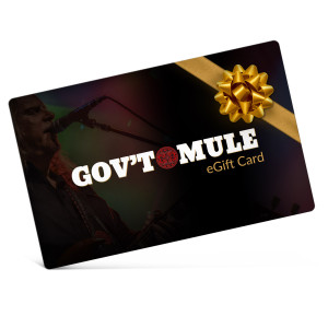 Gov't Mule Electronic Gift Certificate