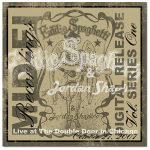 Eddie Spaghetti & Jordan Shapiro - Live at the Double Door