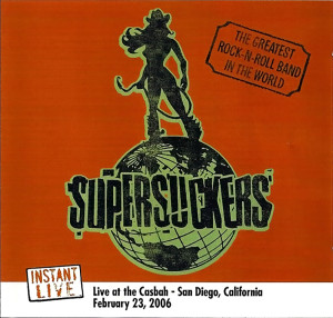 Supersuckers Live at the Casbah 2006 / San Diego