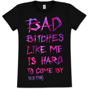 Nicki Minaj Bad Bitches Girlie T-Shirt