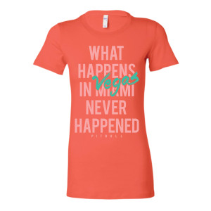What Happens In Vegas Ladies T-Shirt