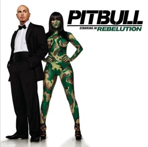 Pitbull - Pitbull Starring In Rebelution MP3