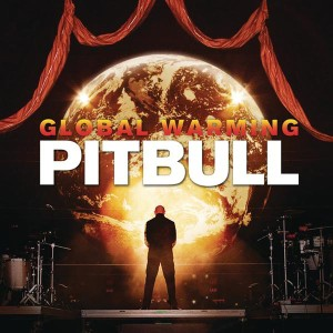 Pitbull - Global Warming MP3