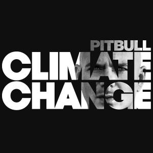 Pitbull - Climate Change Mp3