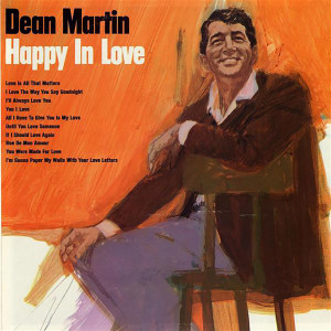 Dean Martin - Happy In Love