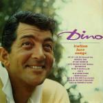 Dean Martin - The Italian Love Songs