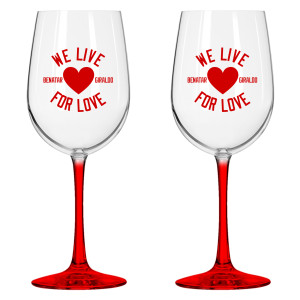 We Live For Love Wine Glass Set