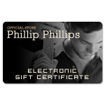 Phillip Phillips Electronic Gift Certificate